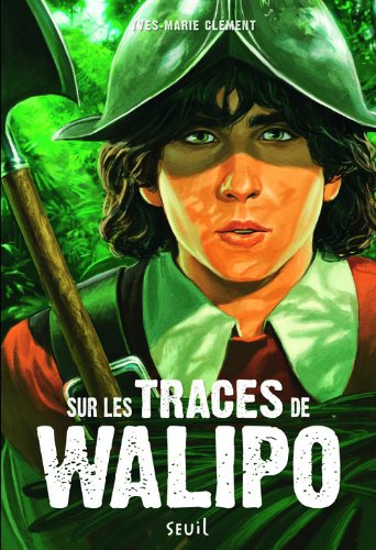 Sur les traces de Walipo