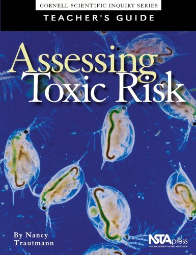Assessing Toxic Risk : Teachers Guide and Student Edition