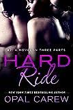 Hard Ride #2: A Novel in Three Parts (Ready to Ride)