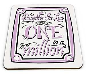 Nuera, eres uno en un millón de taza brillante posavasos–rosa