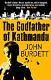 Front cover for the book The Godfather of Kathmandu by John Burdett