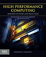 High Performance Computing: Modern Systems and Practices Front Cover