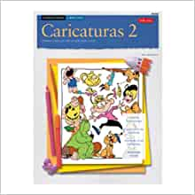 Caricaturas: Caricaturas 2 (How to Draw & Paint) (Spanish