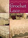 Crochet Lace, Jean Leinhauser and Rita Weiss, 140273350X