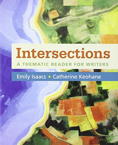 Intersections  A Thematic Reader For Writers