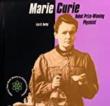 img - for Marie Curie: Nobel Prize-Winning Physicist (Making Their Mark: Women in Science and Medicine) by Liza N Burby (2001-01-01) book / textbook / text book