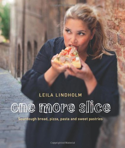 One More Slice by Leila Lindholm (2011) Hardcover