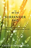 The 40-Day Surrender Fast, Celeste Camille Owens, 0983789509