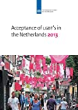Acceptance of LGBT's in the Netherlands 2013, Saskia Keuzenkamp, Lisette Kuyper, 9037706495