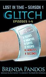 Glitch, Book One: Season 1: Episodes 1-4 (Lost in Time)