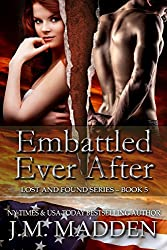 Embattled Ever After (Lost And Found Book 5)