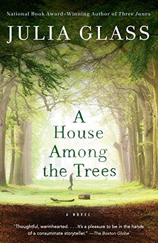 A House Among the Trees: A Novel (A House Among The Trees A Novel)