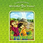 Wright on Time, Book 3: Wyoming | Lisa M. Cottrell-Bentley