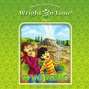 Wright on Time, Book 3: Wyoming Audiobook