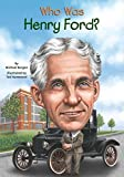 img - for Who Was Henry Ford? (Who Was...? (Paperback)) by Michael Burgan (15-Oct-2014) Paperback book / textbook / text book