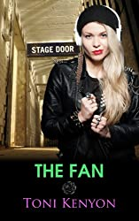 The Fan: (Rockstar Romance) (Private Love Book 2)
