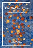 The Hidden River, Michel A. Marx, 1477265929