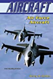Air Force Aircraft, Henry M. Holden, 0766017141