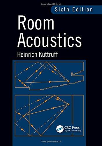 Room Acoustics, Sixth Edition by CRC Press