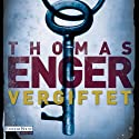 Vergiftet (Henning Juul 2) Audiobook by Thomas Enger Narrated by Oliver Siebeck