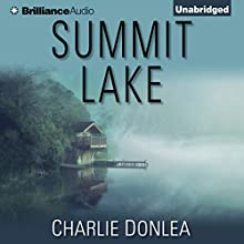 Summit Lake Audiobook by Charlie Donlea Narrated by Shannon McManus