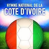 Côte dIvoire: Labidjanaise (Hymne national ivoirien)