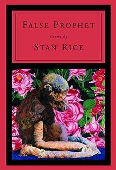 False Prophet by [Rice, Stan]