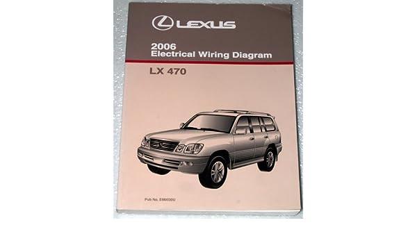 2006 lexus lx470 electrical wiring diagram (uzj100 series): toyota motor  corporation: amazon com: books