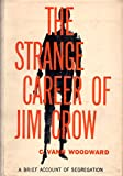 img - for The Strange Career of Jim Crow book / textbook / text book
