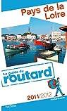 Guide du routard. Pays de la Loire. 2011-2012 par Guide du Routard