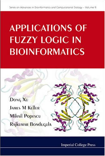 [PDF] Applications of Fuzzy Logic in Bioinformatics Free Download | Publisher : Imperial College Press | Category : Science | ISBN 10 : 1848162588 | ISBN 13 : 9781848162587