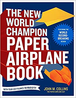 The New World Champion Paper Airplane Book Pdf