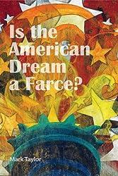 Is the American Dream a Farce?