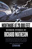 Nightmare at 20,000 Feet: Horror Stories by Richard Matheson (18-Jul-2008) Paperback