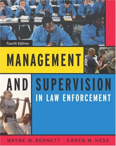 Management and Supervision in Law Enforcement (with InfoTrac) (Available Titles CengageNOW)