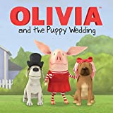 OLIVIA and the Puppy Wedding (Olivia TV Tie-in)