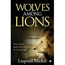 Wolves Among Lions