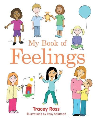 My Book of Feelings: A Book to Help Children with Attachment Difficulties, Learning or Developmental Disabilities Unders