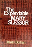 Front cover for the book Expendable Mary Slessor by James Buchan