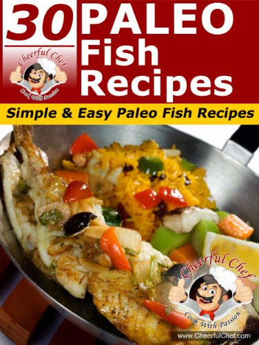 Download 30 paleo fish recipes simple easy paleo fish recipes download 30 paleo fish recipes simple easy paleo fish recipes paleo recipes book 11 book pdf audio ide00zgri forumfinder Choice Image
