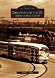 Cincinnati On The Go: History of Mass Transit (OH) (Images of America)