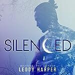 Silenced | Leddy Harper