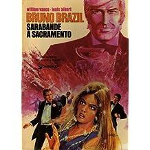 Sarabande à Sacramento (Bruno Brazil)