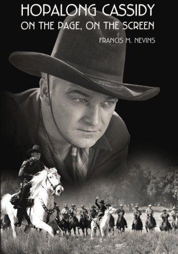 Hopalong Cassidy: On the Page, On the Screen (Museum of Western Film History) (Film Western)