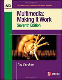 Multimedia Making it Work Seventh Edition - Tay Vaughan - Google Books