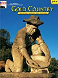 Early Mining Days - California Gold Country: The Story Behind the Scenery