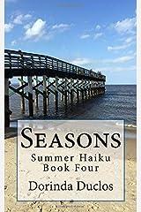 Seasons: Summer Haiku Book Four Paperback