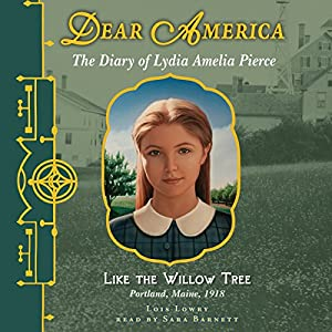 Dear America: Like the Willow Tree Audiobook