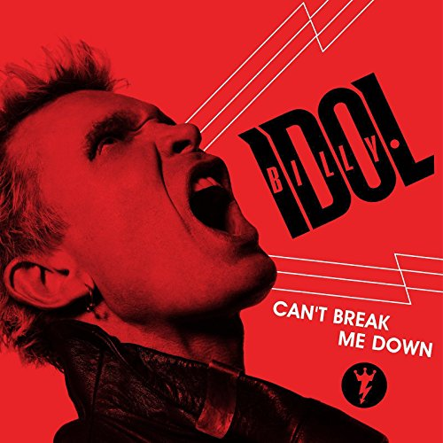 Billy Idol Stream Or Buy For 129 Cant Break Me Down