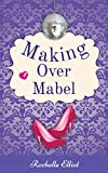 Making Over Mabel